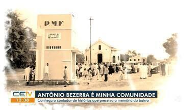 Minha Comunidade visita o Antonio Bezerra - Saiba mais no g1.com.br/ce