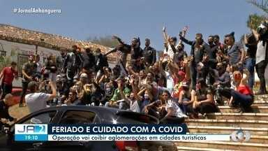 Operação é montada para evitar aglomerações durante feriado em Goiás - Objetivo é coibir aglomerações em cidades turísticas.