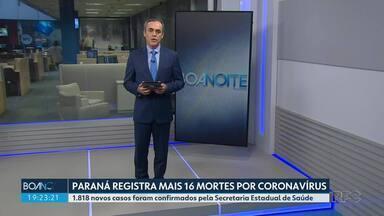 Paraná registra mais 16 mortes por coronavírus - Estado totaliza 4.737 vítimas da doença.