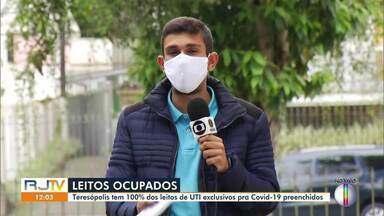 Teresópolis, RJ, tem 100% dos leitos de UTI exclusivos para Covid-19 ocupados - Segundo a Prefeitura, novas ondas de flexibilização estão pausadas no momento.