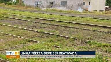 Ferrovia deve ser retomada em apenas parte da região de Presidente Prudente - Entre as obras anunciadas nesta segunda-feira (19), está a reativação do ramal Panorama-Bauru (369,1 km).