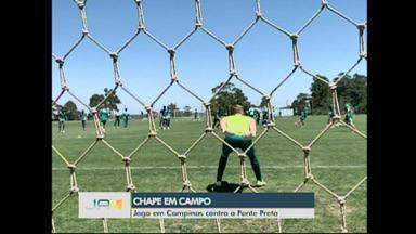 Chape em campo: Jogo em Campinas contra a Ponte Preta - Chape em campo: Jogo em Campinas contra a Ponte Preta