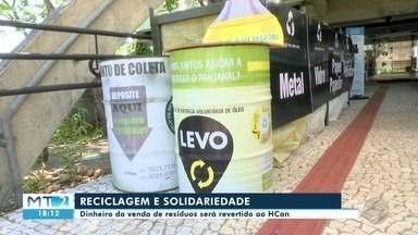 Campanha coleta materiais recicláveis para ajudar o HCan - Campanha coleta materiais recicláveis para ajudar o HCan
