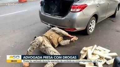 Advogada é presa com drogas em Caçu - Prisão foi realizada durante operação de combate ao crime organizado.