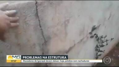 Moradores de condomínio em Igarapé mostram problemas de dois blocos - Segundo eles, a defesa civil deu orientação para que deixem suas casas.