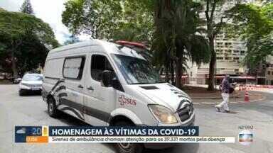 Sirenes de ambulância chamam atenção para os 39.331 mortos pela Covid-19 - Durante um minuto, o silêncio do luto dá lugar ao barulho das sirenes das ambulâncias da secretaria de Saúde.