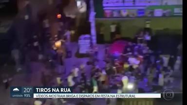 Vídeos mostram briga e tiros em festa na Estrutural - Homens atiram pro alto no meio de aglomeração na Avenida Luiz Estevam.