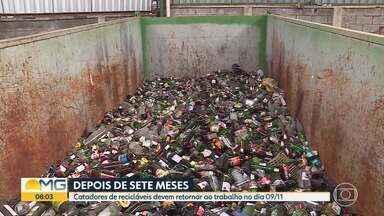 Catadores de recicláveis devem retornar ao trabalho no dia 09/11 - Eles ficaram sem trabalhar por sete meses, durante a pandemia.