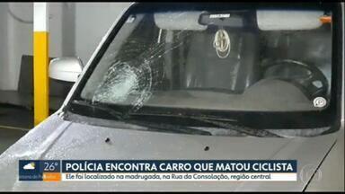 Polícia encontra carro que atropelou e matou cicloativista; motorista continua foragido - O veículo foi encontrado em um estacionamento privativo na região da Consolação.