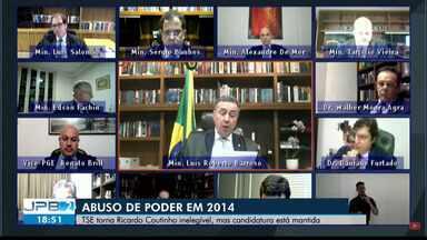 TSE torna Ricardo Coutinho inelegível e candidato fala em perseguição - Apesar da decisão, candidatura está mantida.