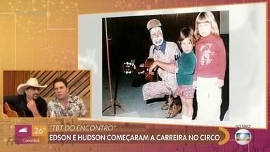 Dupla Edson e Hudson relembra início da carreira no circo - Dupla recebe recado de Chitãozinho e Xororó no '#TBT do Encontro'