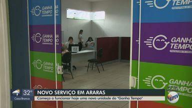 Araras inaugura nova unidade do 'Ganha Tempo' - Serviços começam a funcionar nesta quinta-feira.