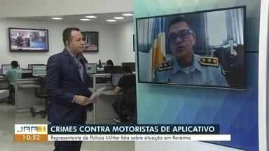 Governo diz que deve garantir seguraça a motoristas de aplicativos em RR - Associação dos Motoristas de Aplicativos (Amapp) se reuniu com o governador do estado.