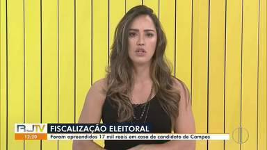 Fiscalização apreende R$ 17 mil em casa de candidato a vereador de Campos - Segundo os agentes, a procedência do dinheiro não foi confirmada oficialmente por Luciano Rio Lu, do PDT.