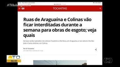 G1: Ruas de Araguaína e Colinas ficam interditadas durante a semana para obras de esgoto - G1: Ruas de Araguaína e Colinas ficam interditadas durante a semana para obras de esgoto