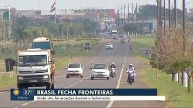 Brasil fecha fronteiras com países vizinhos, mas há exceções - Brasil fecha fronteiras com países vizinhos, mas há exceções