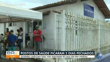 Posto de saúde reabre após dois dias fechado em Conceição da Feira, na Bahia - Unidades voltaram a funcionar nesta quarta-feira (18), mas população afirma que ainda não tem médicos.