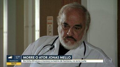 Ator Jonas Mello morre aos 83 anos em SP - Corpo do artista foi encontrado morto em seu apartamento em Santana, Zona Norte da capital.