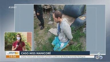 Caso Miss Manicoré: Justiça marca para dezembro primeira audiência de Rafael Fernandes - Vítima foi encontrada morta no apartamento do namorado.