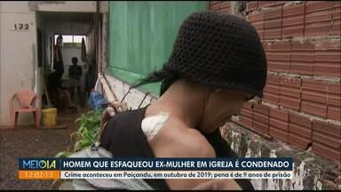 Homem que esfaqueou ex-mulher em igreja é condenado a 9 anos de prisão - Crime aconteceu em outubro de 2019, em Paiçandu.