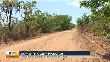 Polícia prende suspeitos de homicídios em Balsas - Os presos são suspeitos de mandar matar um casal em São Raimundo das Mangabeiras.