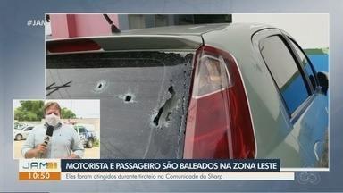 Motorista de aplicativo e passageiro são baleados na Zona Leste de Manaus - Eles foram atingidos durante tiroteio na Comunidade da Sharp.