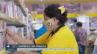 Inaugurações de supermercados abrem 320 vagas de trabalho em Franca, SP - A oportunidade é boa para quem perdeu o emprego nas fábricas de calçado.