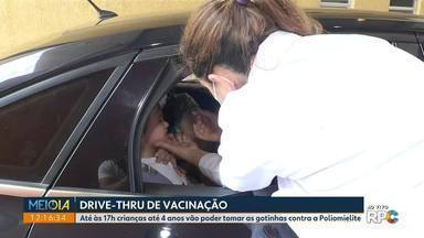 Vacina contra a poliomelite pode ser feita no esquema drive-thru - Mas serviço só é válido para algumas unidades de saúde da capital.