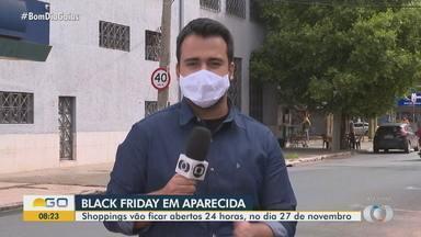Shoppings ficarão abertos 24 horas em Aparecida de Goiânia na Black Friday - Consumidores terão mais tempo para comprar em dia de muitos descontos.
