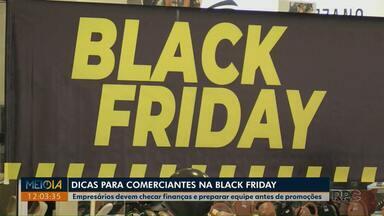 Black Friday: Comerciantes devem checar finanças do negócio antes de dar descontos - Sebrae ainda recomenda que empresários preparem equipes antes das promoções.