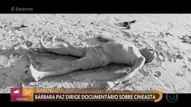 Documentário de Bárbara Paz pode concorrer ao Oscar - Mateus Solano faz homenagem a Bárbara Paz