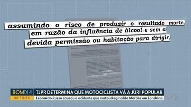 TJ do Paraná determina que motociclista vá a júri popular - Ele provocou a morte de outro motociclista ao dirigir na contramão, entre Londrina e Cambé.