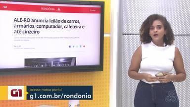 Veja os destaques do G1 Rondônia - Jhenifer Núbia traz os detalhes.