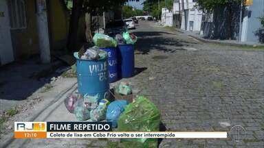Coleta de lixo volta a ser interrompida em Cabo Frio, no RJ - O aterro sanitário Dois Arcos, em São Pedro da Aldeia, se recusa a receber os resíduos do município devido a dívidas da prefeitura.
