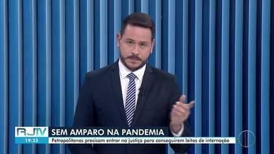 Luta por vaga em leitos normais e de Covid-19 continua em Petrópolis, no RJ - Petropolitanos estão entrando na justiça para conseguir leito. Só na última quarta-feira (9), a Defensoria Pública ajuizou cinco ações.