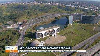 Aécio Neves é denunciado pelo Ministério Público - Ex-governador e atual deputado federal foi denunciado, junto com outras 15 pessoas, por irregularidades na construção da Cidade Administrativa.