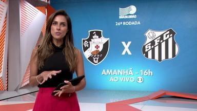 Vasco x Santos, amanhã, ao vivo na Globo - Vasco x Santos, amanhã, ao vivo na Globo