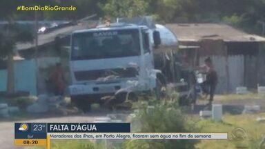 Moradores das ilhas, em Porto Alegre, ficam sem água no fim de semana - Foram necessário caminhões-pipa para tentar amenizar a situação.