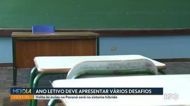 Ano letivo de 2021 deve apresentar vários desafios - Volta às aulas no Paraná será no sistema híbrido, a partir de fevereiro.