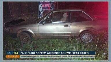 Pai e filho são atingidos por carro em Cascavel - Eles empurravam um outro veículo que teve problemas mecânicos.