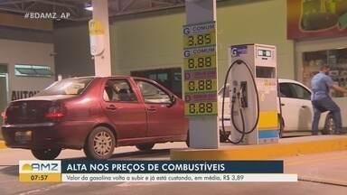 Consumidores reclamam da alta no valor da gasolina que se aproxima dos R$ 4 em Macapá - Apesar de ter o preço mais baixo da Região Norte, capital tem alta repentina nos valores.