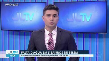 Abastecimento de água será interrompido em cinco bairros de Belém - Abastecimento de água será interrompido em cinco bairros de Belém