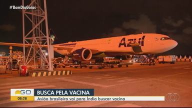 Avião brasileiro vai buscar vacina contra a Covid-19 na Índia - Expectativa é receber as doses ainda no fim de semana.