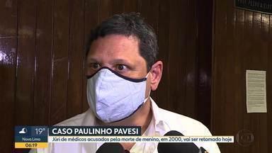 Julgamento de três médicos acusados pela morte do menino Paulo Pavesi entra no segundo dia - Veja como foi o primeiro dia do júri.