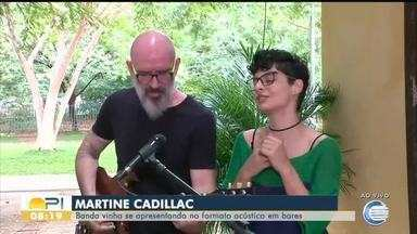 Banda Martine Cadillac traz música acústica ao Bom Dia Piauí - Banda Martine Cadillac traz música acústica ao Bom Dia Piauí