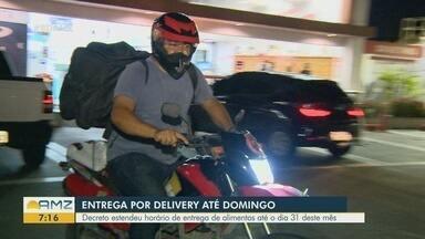 Em Manaus, decreto estende horário de entrega de alimentos por delivery - Decreto segue até o dia 31 deste mês.