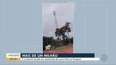 Assaltantes levam mais de R$ 1 milhão de carro forte no Paraguai - Assaltantes levam mais de R$ 1 milhão de carro forte no Paraguai