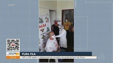 Covid-19: MPF e MPE pedem afastamento de secretário em Serra do Navio que foi vacinado - Covid-19: MPF e MPE pedem afastamento de secretário em Serra do Navio que foi vacinado