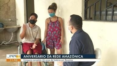 Aniversário da Rede Amazônica - Emissora completa 46 anos de história em Roraima.