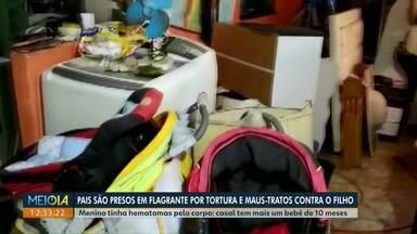 Pais são presos por maus-tratos e tortura contra o próprio filho em Arapongas - O menino de três anos tinha hematomas por todo o corpo quando foi resgatado.